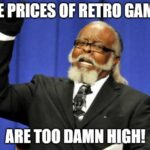 RetroFungeon Podcast 023: Game Prices Are Too Damn High!